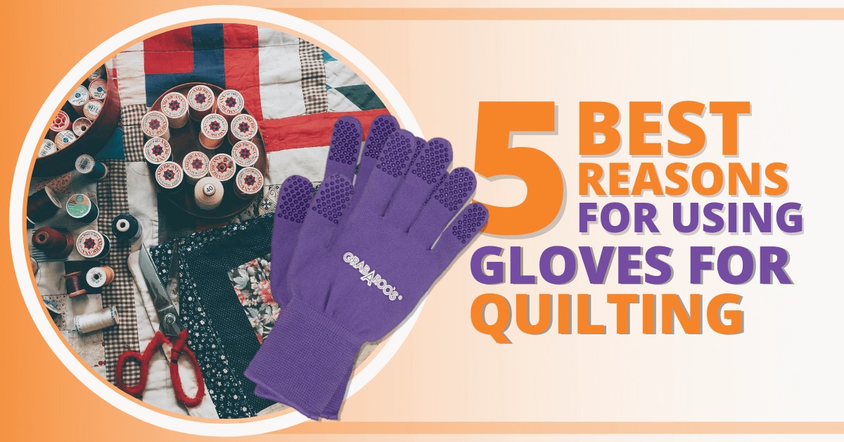 Gloves For Quilting