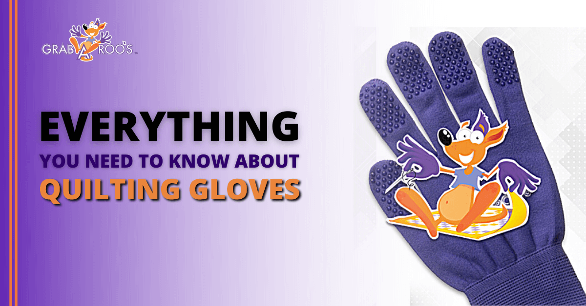 What are Quilting Gloves